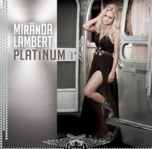 Miranda lambert, platinum, cover